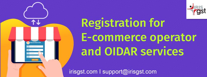 How to Register as an E-Commerce Operator and/or for Online Information Services(OIDAR)