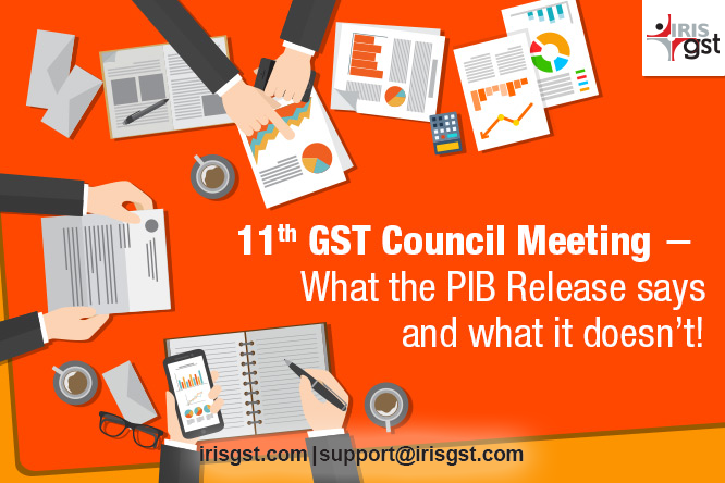 11th GST Council Meeting ‒ What the PIB Release Says and What it Doesn't!