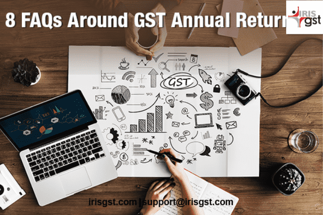 8 FAQs Around GST Annual Return