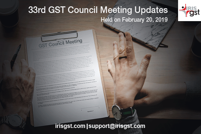 33rd GST Council, Adjourned!!!