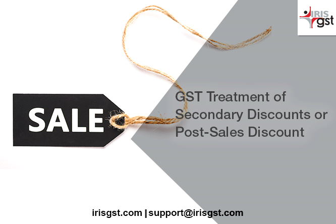 GST treatment of Secondary discounts or post sales discount