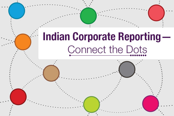 Indian Corporate Reporting – Connect the Dots