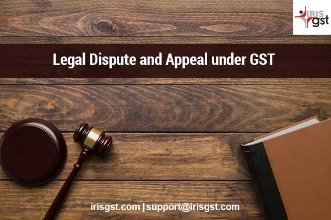 Legal Disputes and Appeal under GST 1/3)