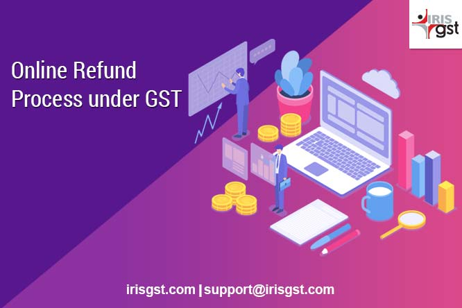 GSTN Introduces Online GST Refund Process 2019