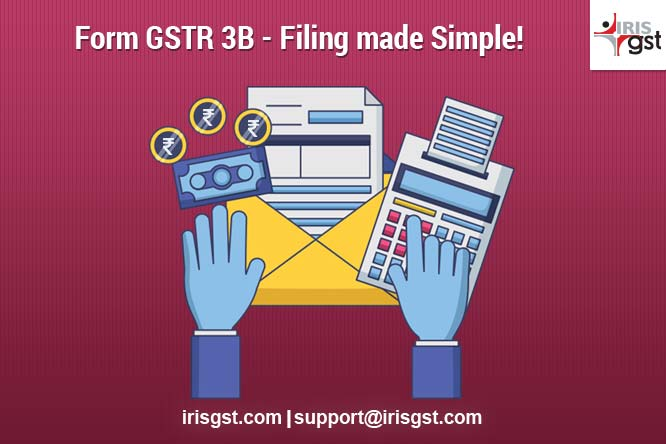 Form GSTR 3B – Filing made Simple!