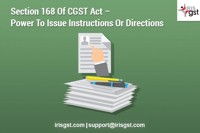 Section 168 of CGST