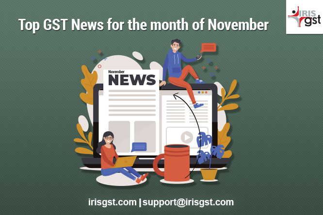 Top GST News for the month of November