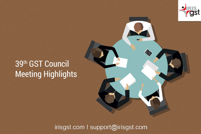 39th GST Council Meeting Highlights