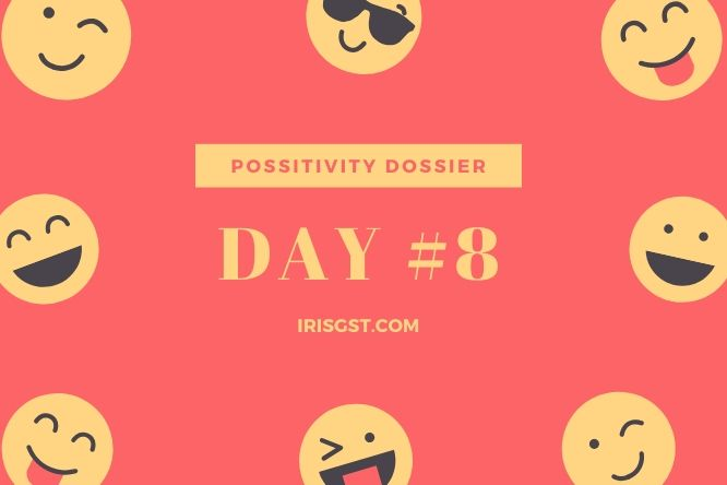 WFH Positivity Dossier- #DAY 8
