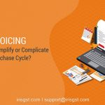E-Invoicing – Will it simplify or complicate your purchase cycle?