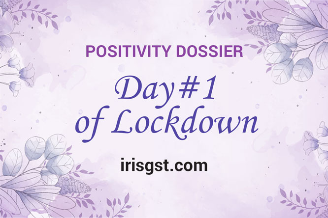 WFH Positivity Dossier- #DAY 1
