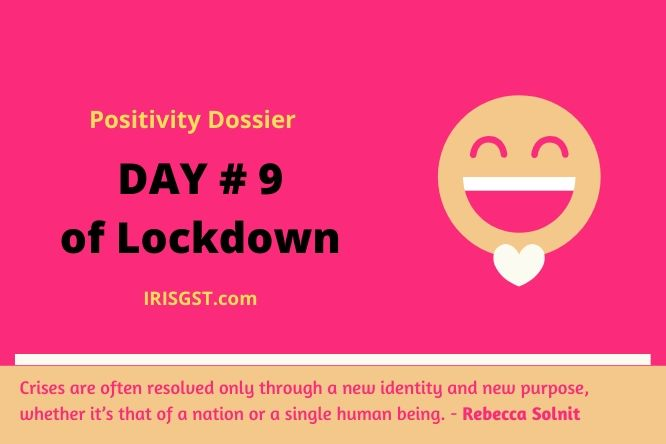 WFH Positivity Dossier- #DAY 9