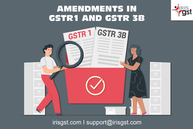 How to Amend your GST Return: GSTR1 & GSTR 3B