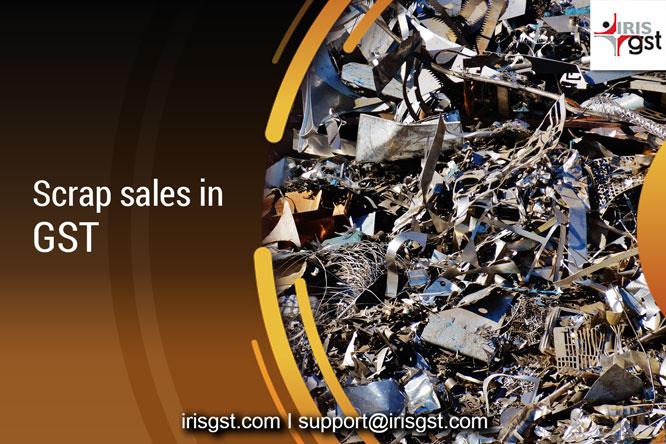 Scrap sales in GST