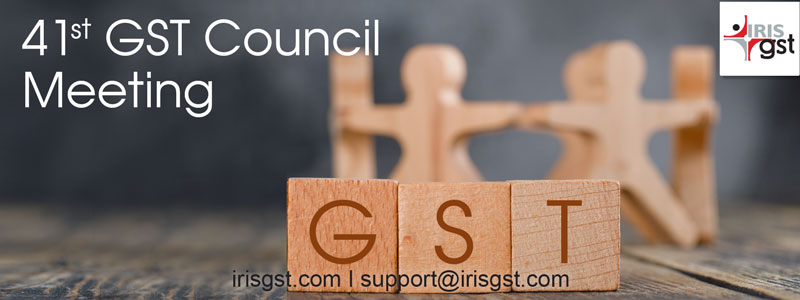 41st GST Council Meeting – Expectations and Decisions