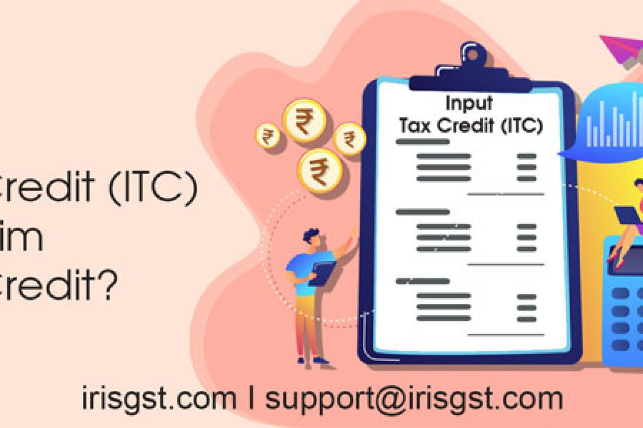 All about Input Tax Credit (ITC) | How to claim Input Tax Credit?
