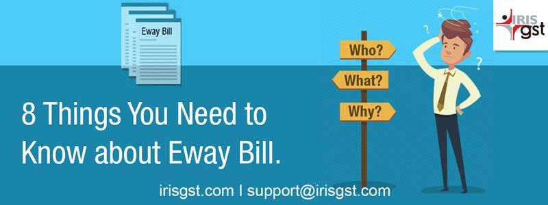 Key Aspects About E-way Bill
